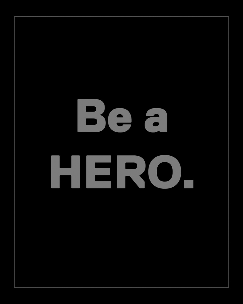 "We are a company built on the foundation of a simple belief — ""Be a HERO"" — which means always bringing one's best to any challenge or opportunity."